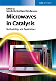 Microwaves in Catalysis: Methodology and Applications