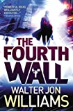 The Fourth Wall (0316133396) by Williams, Walter Jon