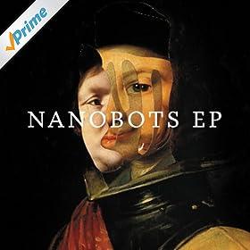 Nanobots EP