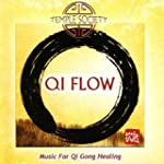 Qi Flow - Music For Qi Gong Healing