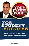 img - for Your Starting Point For Student Success book / textbook / text book
