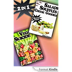 Eat Smart: Light Meals, Salads and Vegetable Recipes After a Painful Week in the Office (English Edition)