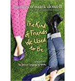 Kind of Friends We Used to Be (Sequel to Secret Language of Girls)