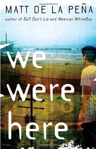 We Were Here, Matt de la Pena