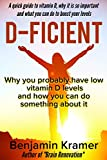 D-Ficient - Why you probably have low vitamin D levels and how you can do something about it