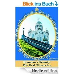 Romanovs Dynasty. The Ural Chronicles. (English Edition)