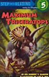 img - for Maximum Triceratops (Step-into-Reading, Step 5) book / textbook / text book