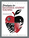 img - for Strategies for Successful Student Teaching: A Comprehensive Guide (2nd Edition) book / textbook / text book