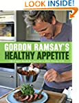 Gordon Ramsay's Healthy Appetite: 125...