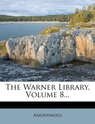 The Warner Library, Volume 8...
