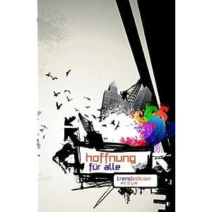 eBook Cover für  Hoffnung f xFC r alle Trend Editon City AT und NT revidierte Fassung