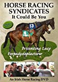 HORSE RACING SYNDICATES - It Could Be You (DVD)