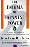 The Enigma of Japanese Power: People and Politics in a Stateless Nation