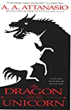 The Dragon and the Unicorn (The Perilous Order of Camelot Book 1)