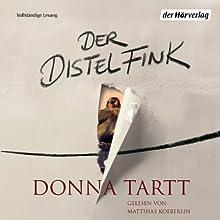 Der Distelfink (       ungekürzt) von Donna Tartt Gesprochen von: Matthias Koeberlin