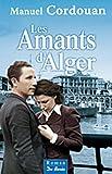 echange, troc Manuel Cordouan - Les amants d'Alger