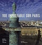 echange, troc Hervé Tardy, Françoise Bayle - Vue imprenable sur Paris