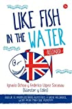 img - for Like fish in the water: Reloaded book / textbook / text book