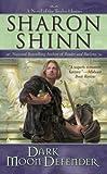 Dark Moon Defender (The Twelve Houses, Book 3) (0441015379) by Shinn, Sharon