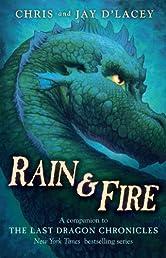 Rain & Fire: A Companion to the Last Dragon Chronicles