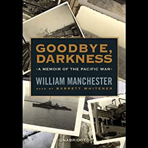 Goodbye, Darkness Audiobook