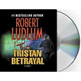 Robert Ludlum The Tristan Betrayal