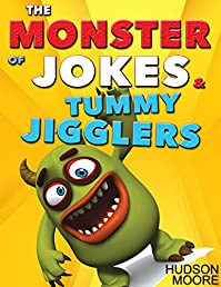 Kids Books : The Monster Book Of > Funny Jokes & Kids Brain Games - Jokes For Kids - Best Jokes 2016 by Hudson Moore ebook deal