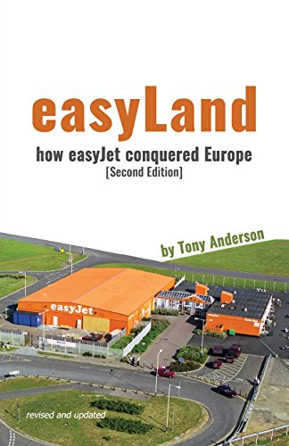 easyland-how-easyjet-conquered-europe-second-edition