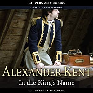 In the King's Name | [Alexander Kent]