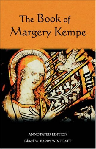 The Book of Margery Kempe: Annotated Edition (Library of Medieval Women), Margery Kempe