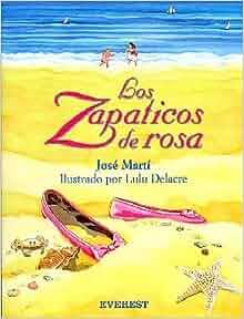 Los Zapaticos De Rosa / Rosa's Little Shoes (Spanish Edition): Jose
