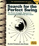 Alastair J. Cochran Search for the Perfect Swing