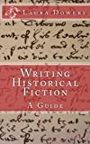 img - for Writing Historical Fiction: A Guide book / textbook / text book