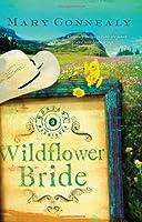 Wildflower Bride (Montana Marriages, Book 3)