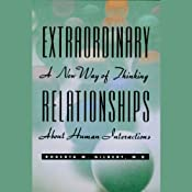 Extraordinary Relationships: A New Way of Thinking About Human Interactions | [Roberta M. Gilbert]