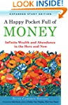 A Happy Pocket Full of Money, Expande...