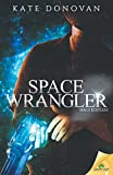img - for Space Wrangler book / textbook / text book