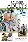 img - for Older Adults: Understanding AND Facilitating Transitions book / textbook / text book