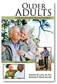 Older Adults: Understanding AND Facilitating Transitions