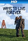 Ways to Live Forever (AIV)