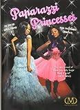 Paparazzi Princesses