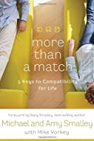 More Than a Match: How to Turn the Dating Game into Lasting Love
