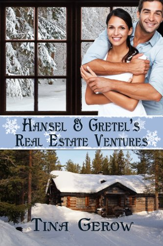 Hansel & Gretel's Real Estate Ventures