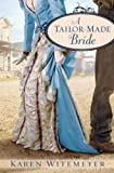 (A TAILOR-MADE BRIDE ) BY Witemeyer, Karen (Author) Paperback Published on (06 , 2010)