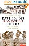 Das Ende des R�mischen Reiches: Verfa...