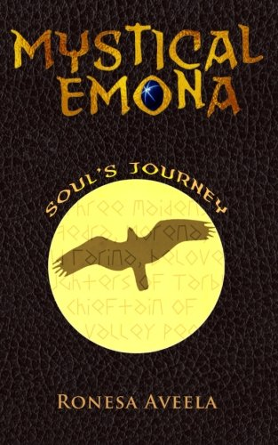Mystical Emona: Soul's Journey (Volume 3)