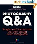 Photography Q&A: Fragen und Antworten...