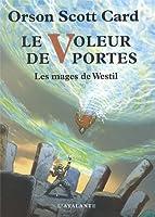 Le Voleur de Portes : Les mages de Westil, T2