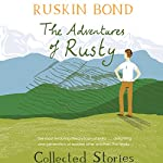 The Adventures of Rusty | Ruskin Bond