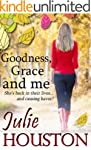 Goodness, Grace and Me: An hilarious,...